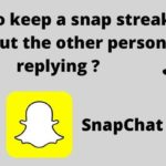 keep snap streak without other person replying